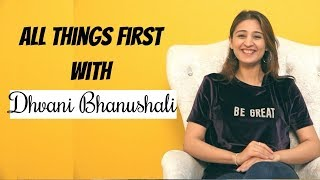 Dhvani Bhanushali Reveals All Things First With Pop Diaries Leja Leja Re