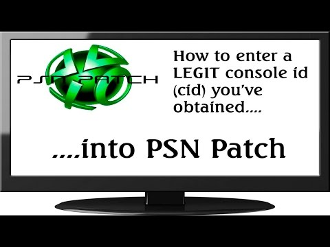 PS3 Tutorial - How to enter and spoof console id (cid) using PSN Patch