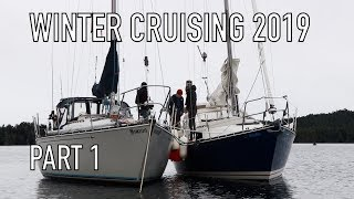 Life is Like Sailing - Winter Cruising 2019 - Part 1