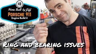 Ring and bearing issues - Porsche 911 2.8RSR Engine Build part 4