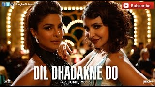 Girls Like To Swing Official Full Track   Dil Dhadakne Do   Sunidhi Chauhan