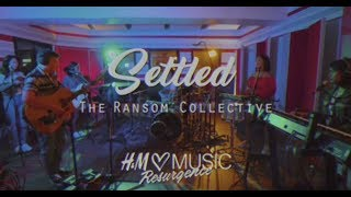 Settled - The Ransom Collective (H&M Loves Music - Resurgence)