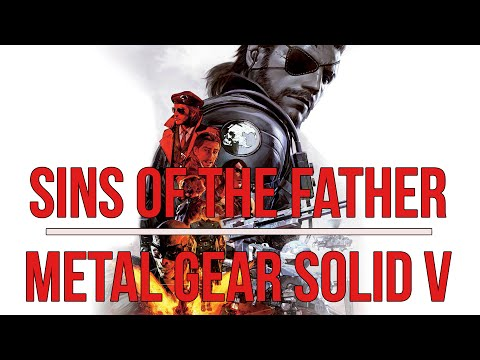 Metal Gear Solid V: The Phantom Pain - Sins of The Father [FULL]
