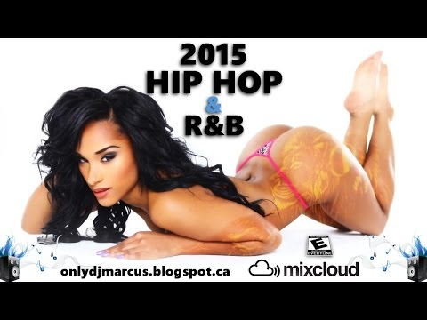2015 Hip Hop R&B Mix| DJ Marcus