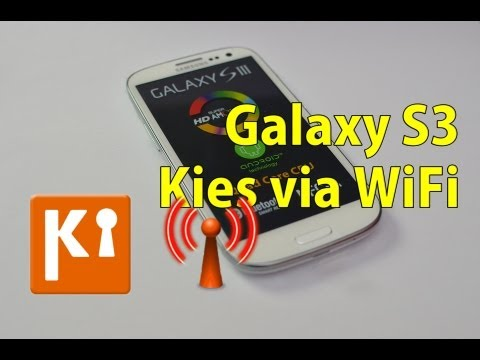 Galaxy S3 - Kies via WiFi