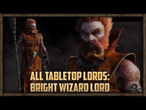 ALL TABLETOP LORDS: BRIGHT WIZARD LORD REVIEW - Warhammer Total War Mod