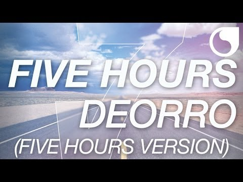 Deorro - Five Hours (Five Hours Version)