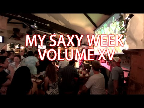 MY SAXY WEEK Vol. 15 - Cover Band - BriansThing