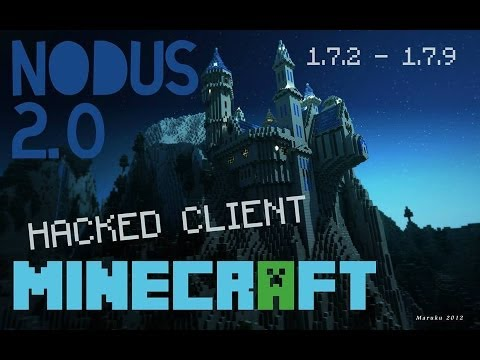 Minecraft 1.7.2 - 1.7.10 : Hacked Client - NODUS 2.0 ! - Forcefield like a BOSS! [HD]