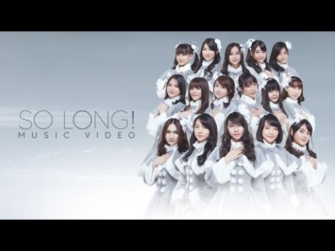 Download  MV So Long! - JKT48 Gratis, download lagu terbaru