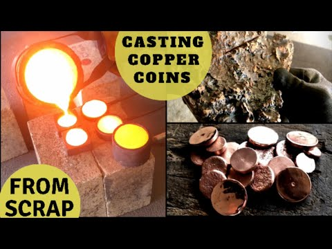 Trash To Treasure Casting Copper Coins From Massive Copper Fail