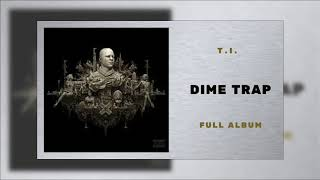 T.I. - The Amazing Mr Fck Up Ft Victoria Monet (Dime Trap)