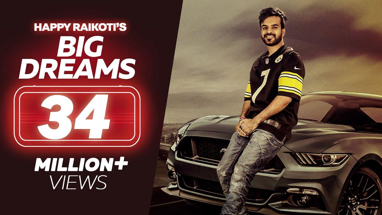 Big Dreams - Happy Raikoti (Full Song) | Deep Jandu | Latest Punjabi Song 2017 | Lokdhun Punjabi