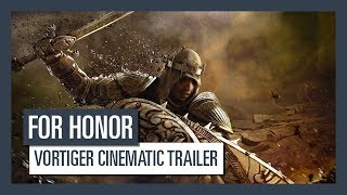 For Honor - Vortiger Cinematic Trailer