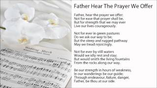 Father Hear The Prayer We Offer (w/ Lyrics) - Wedding Ceremony Hymns