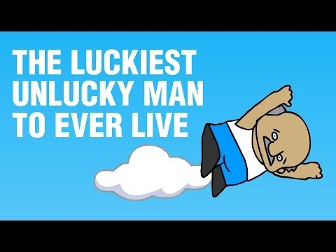 True Story Of The Luckiest Unlucky Man To Ever Live!