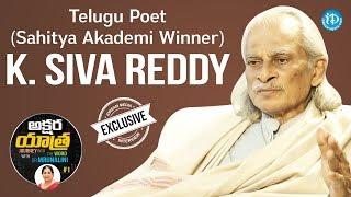 Telugu Poet (Sahitya Akademi Winner) K.Siva Reddy Full Interview| Akshara Yatra With Dr.Mrunalini #1