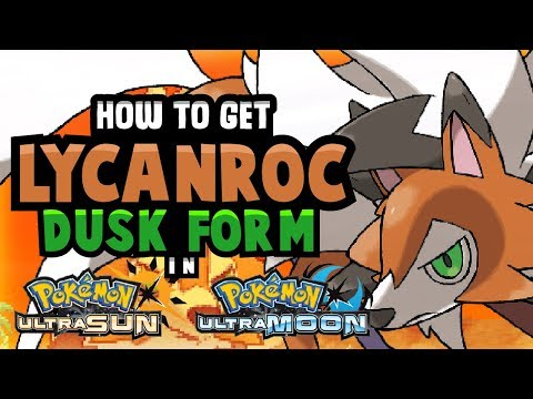 HOW TO GET DUSK LYCANROC IN POKEMON ULTRA SUN AND MOON! SHINY DUSK LYCANROC AVAILABLE!