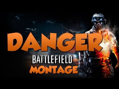 DANGER - A Battlefield 3 Montage ft. iPwnstar4hire by MarineForce88