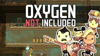 Oxygen Not Included - Finally Here! - Let's Play Oxygen Not Included Gameplay