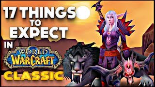 17 Things To Expect in Classic WoW if You Never Played Vanilla World of Warcraft