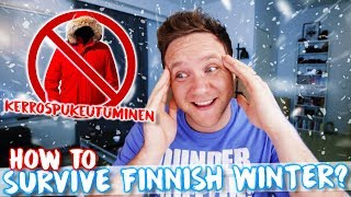 How to survive FINNISH WINTER