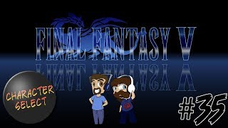 Final Fantasy V Part 35 - A Young Muscle Wizard - CharacterSelect