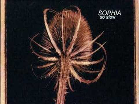 Sophia - So Slow