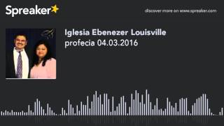 profecia 04.03.2016 (made with Spreaker)