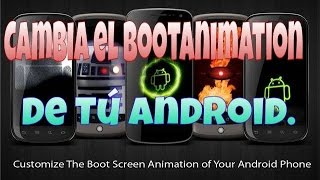 Cambia el Bootanimation de Tú ANDROID | [ROOT] (Huawei G610)