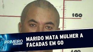 Homem é preso por matar esposa a facadas em Goiás | Primeiro Impacto (16/07/19)