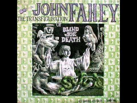 John Fahey - The Death Of The Clayton Peacock