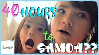 FLYING TO SAMOA - 40 HOURS!! | SAMOAN VLOG | Episode 15