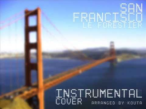 maxime le forestier san francisco instrumental cover. Black Bedroom Furniture Sets. Home Design Ideas