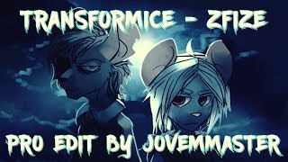 TRANSFORMICE - ZFIZE [PRO EDIT BY JOVEMMASTER]