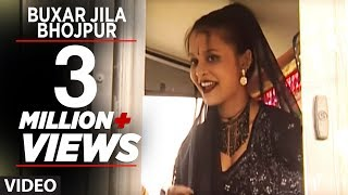 Buxar Jila Bhojpur  Bhojpuri Video Song  Debu na T