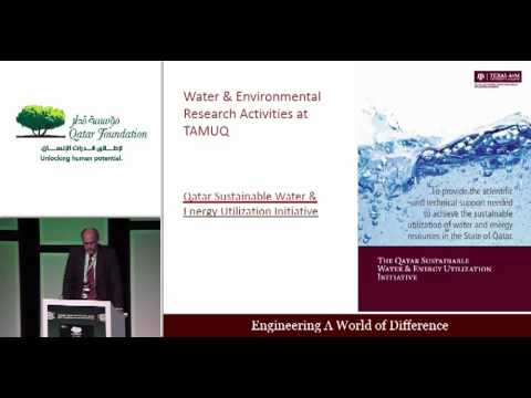 "Mark Weichold - ""Research at Texas A&M University at Qatar: Energy and the Environment"""