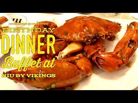 Birthday Dinner Buffet at Niu by Vikings SM Aura Premier Bonifacio Global City Manila