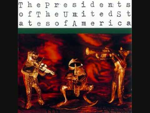 Presidents Of The United States Of America - Back Porch