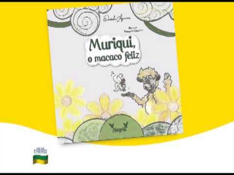 As 7 Virtudes - Histórias do Ranchinho do Gavião - Muriqui, o macaco feliz