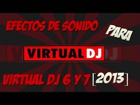 Como descargar los mejores efectos de sonido para virtual dj 7 [2013]