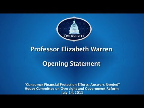 Professor Elizabeth Warren Delivers Opening Statement Before House Oversight Committee