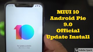 Pocophone F1 - MIUI 10 - Android Pie 9.0 Stable Update and Install