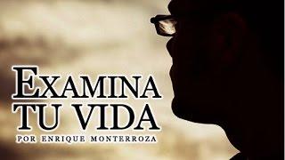 EXAMINA TU VIDA - REFLEXIONES CRISTIANAS