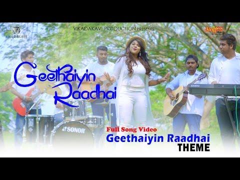 Geethaiyin Raadhai Theme   Geethaiyin Raadhai   Ztish   Shalini Balasundaram