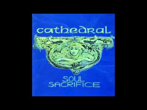 Cathedral - Soul Sacrifice