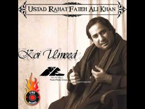 Youtube   Rahat Fateh Ali Khan   Koi Umeed Bar Nahi Aati   Part 1 3 video