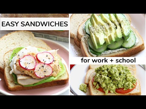 3 EASY SANDWICH RECIPES | work + school lunch ideas