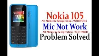 Nokia 105 Dual Sim Mic Problem Solved