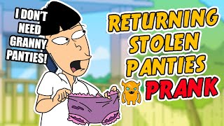 Returning Stolen Panties Prank - Ownage Pranks